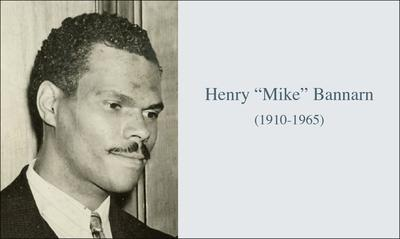 "Henry ""Mike"" Bannarn (1910-1065)"