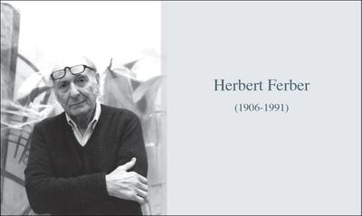 HERBERT FERBER (1906-1991)