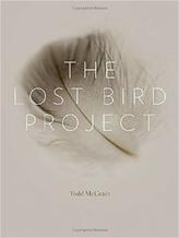 The Lost Bird Project, by Todd McGrain